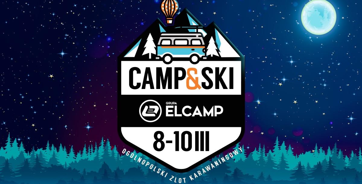 Kolejny zlot z serii CAMP and SKI - szczegóły i zapisy