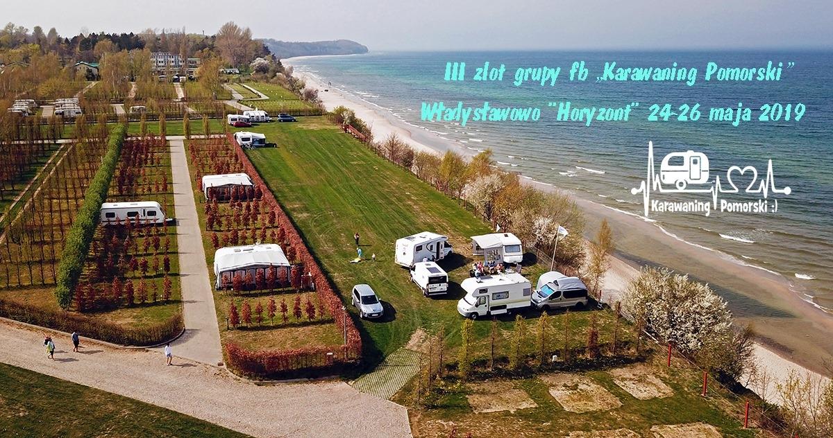 """III Zlot grupy """"Karawaning Pomorski"""". Tym razem we Władysławowie"""
