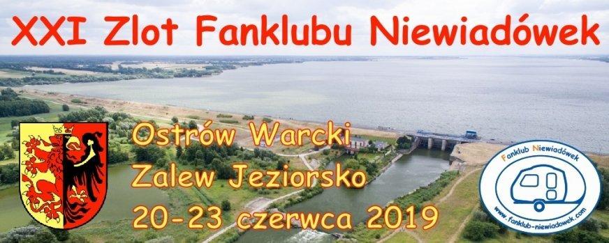 XXI Ogólnopolski Zlot Fanklubu Niewiadówek odbędzie się w dniach 20-23 czerwca 2019 r.
