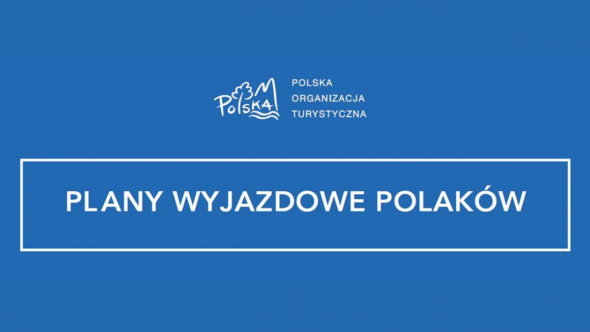 Polacy spragnieni podróżowania